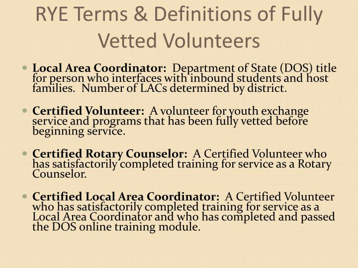 RYE Terms & Definitions of Fully Vetted Volunteers