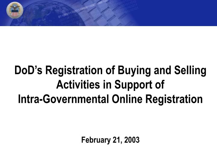 DoD's Registration of Buying and Selling
