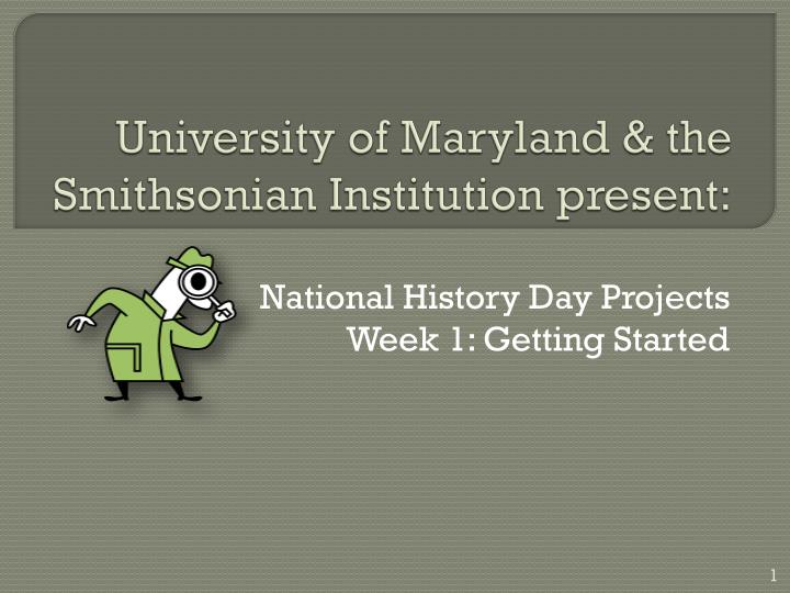 university of maryland the smithsonian institution present