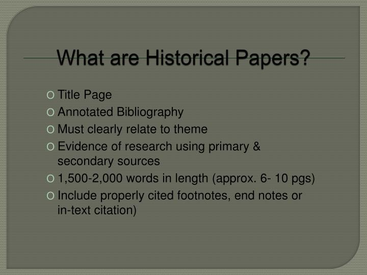What are Historical Papers?