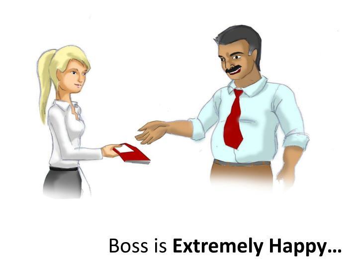 Boss is