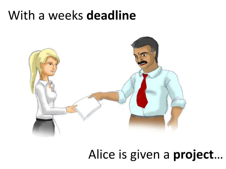 With a weeks