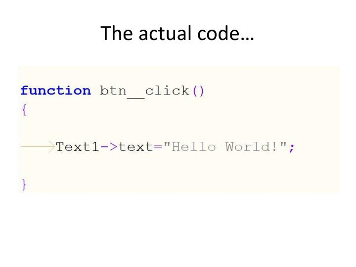 The actual code…