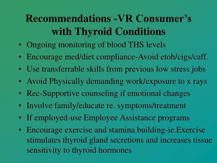 Recommendations -VR Consumer's with Thyroid Conditions