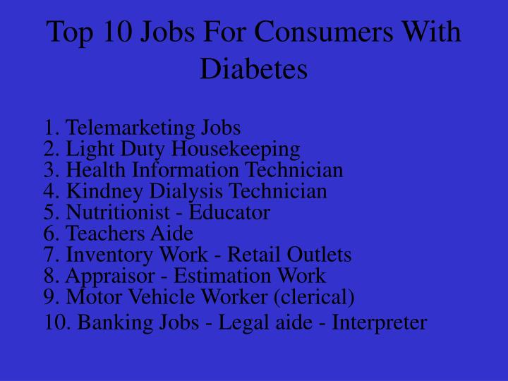 Top 10 Jobs For Consumers With Diabetes