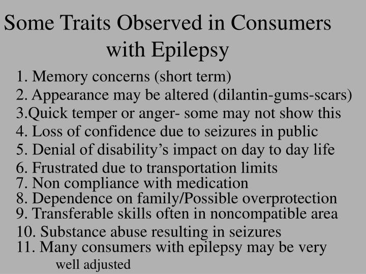Some Traits Observed in Consumers with Epilepsy
