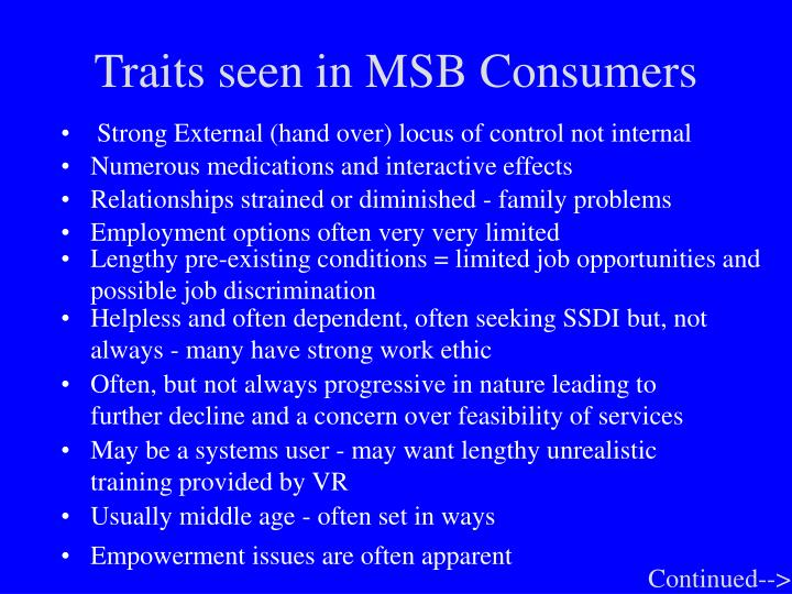 Traits seen in MSB Consumers