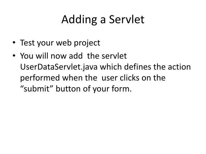 Adding a Servlet