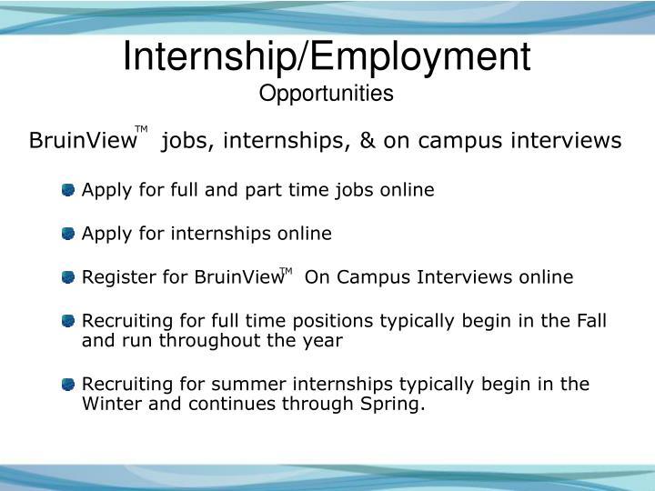 Internship/Employment