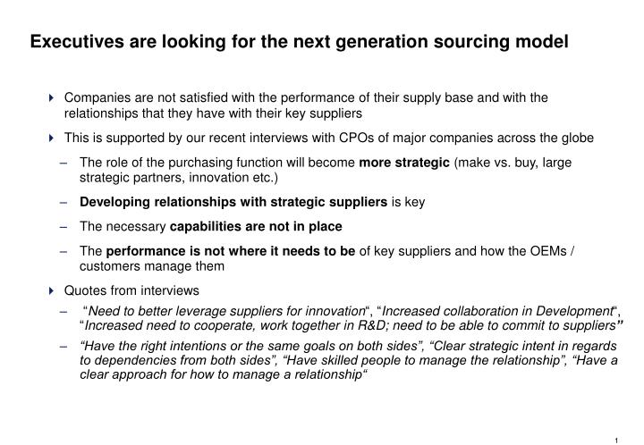 Executives are looking for the next generation sourcing model