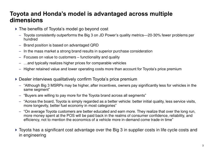 Toyota and Honda's model is advantaged across multiple dimensions