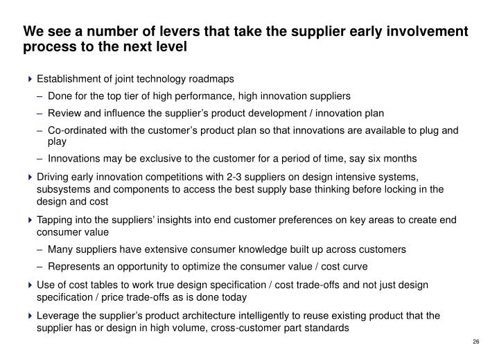 We see a number of levers that take the supplier early involvement process to the next level