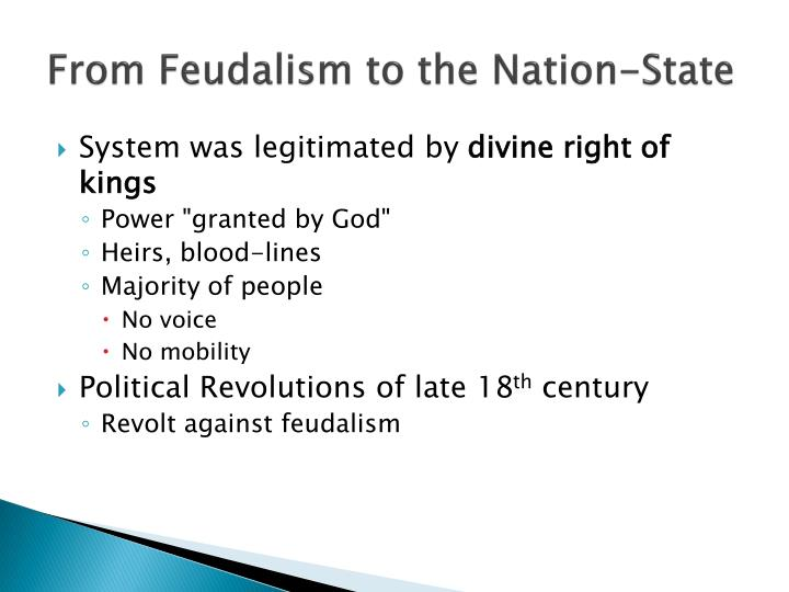 From Feudalism to the Nation-State