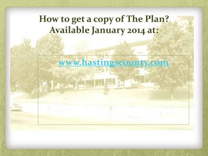 How to get a copy of The Plan?