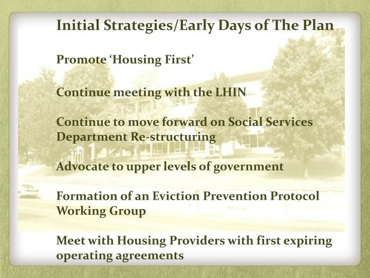 Initial Strategies/Early Days of The Plan