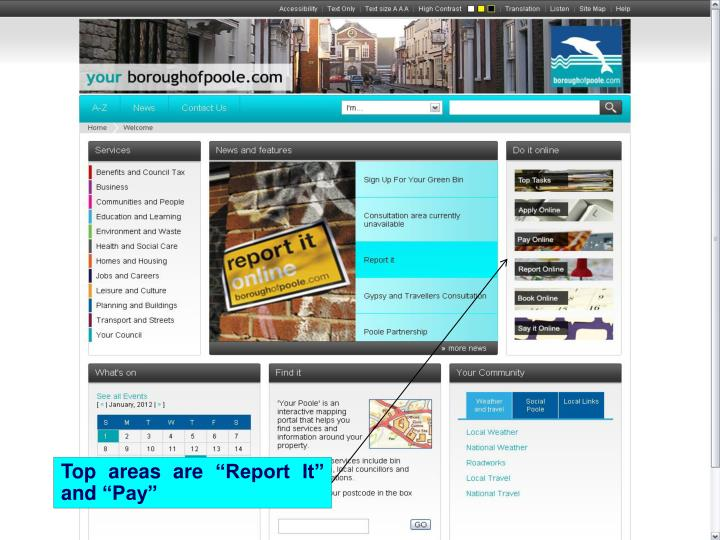 """Top areas are """"Report It"""" and """"Pay"""""""