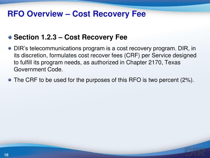 RFO Overview – Cost Recovery Fee
