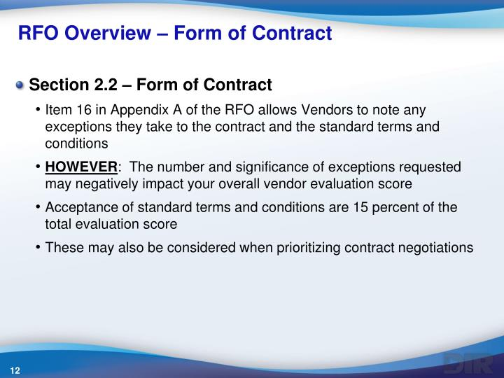 RFO Overview – Form of Contract