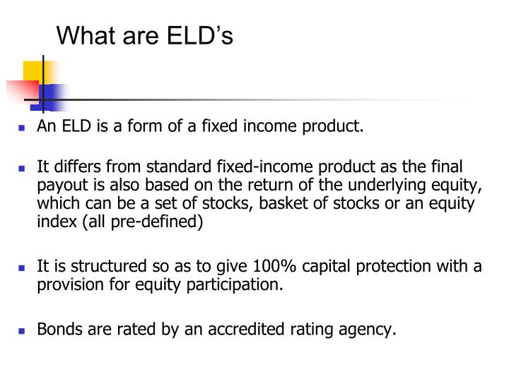 What are ELD's