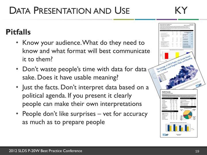 Data Presentation and UseKY