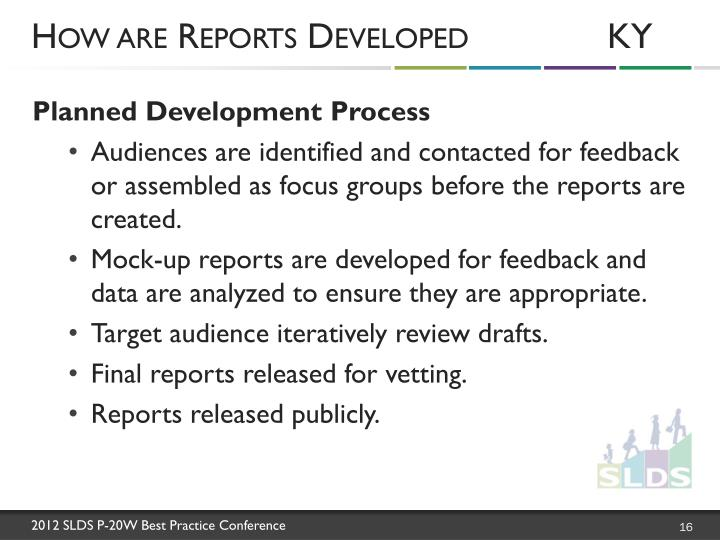 How are Reports DevelopedKY