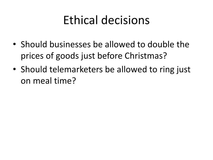 Ethical decisions