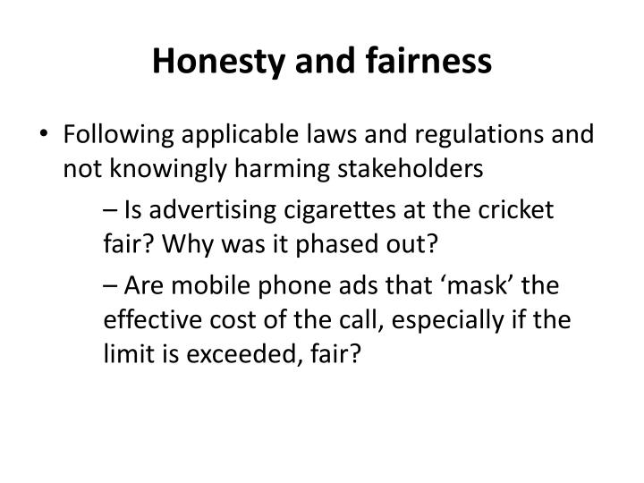 Honesty and fairness