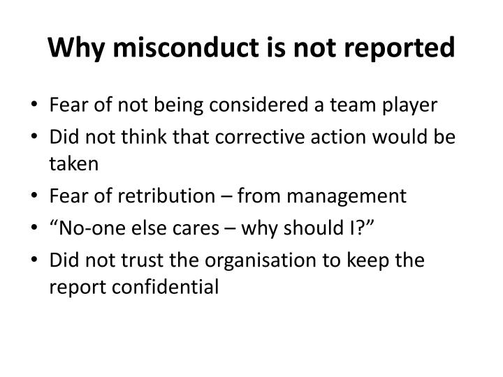 Why misconduct is not reported