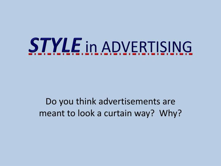 style in advertising