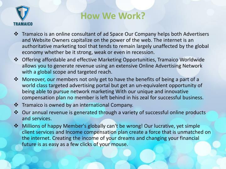 How We Work?