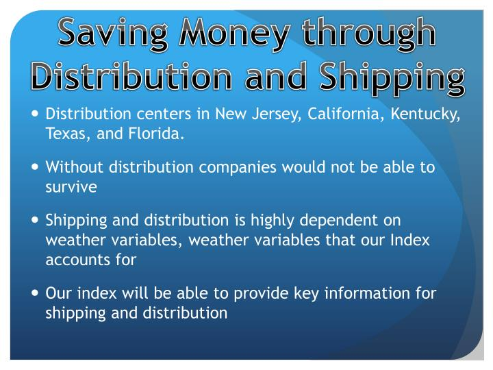 Saving Money through Distribution and Shipping