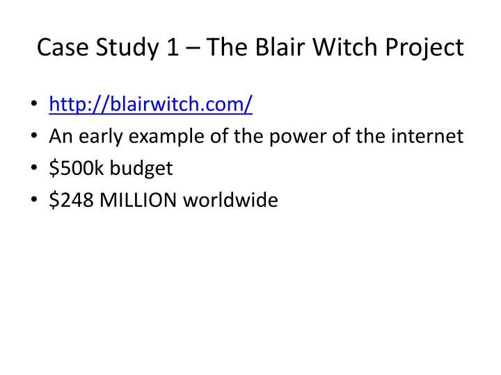 Case Study 1 – The Blair