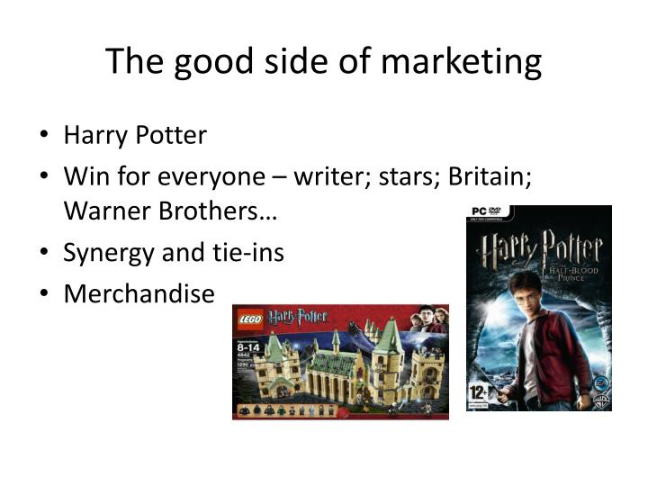 The good side of marketing