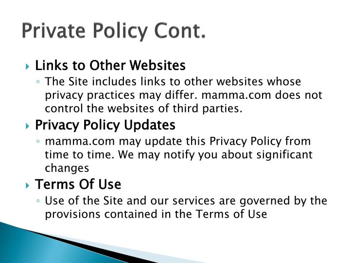 Private Policy Cont.