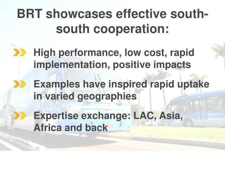 BRT showcases effective south-south cooperation: