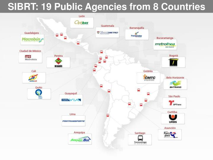 SIBRT: 19 Public Agencies from 8 Countries