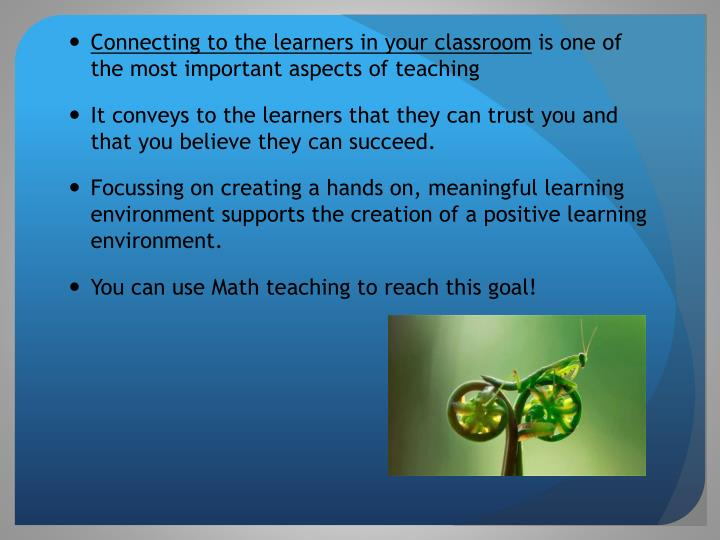 Connecting to the learners in your classroom