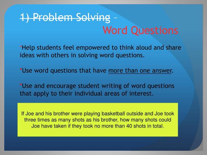 1) Problem Solving