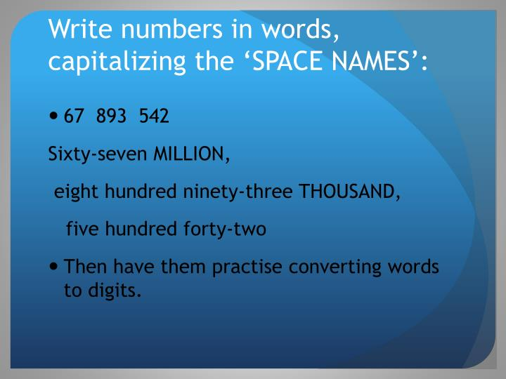 Write numbers in words, capitalizing the 'SPACE NAMES':