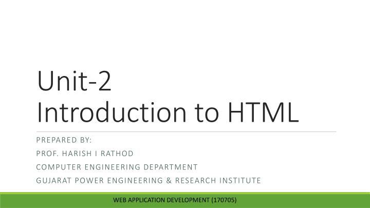 unit 2 introduction to html