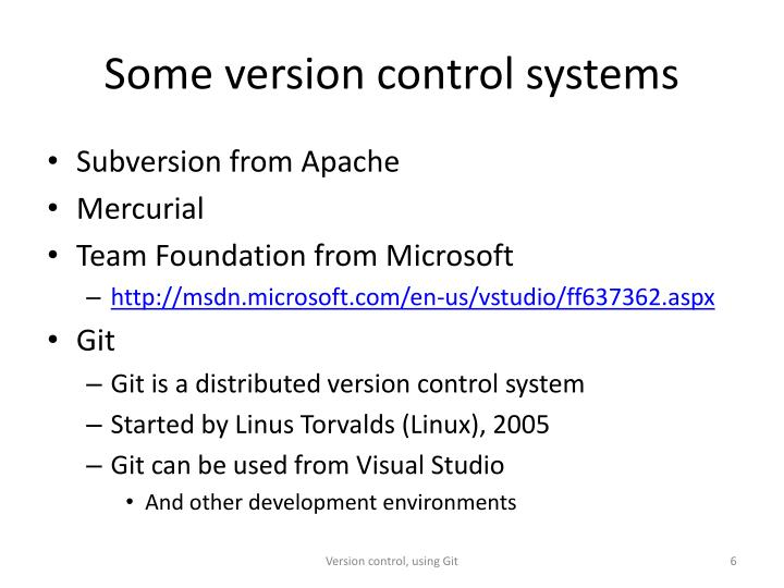 Some version control systems