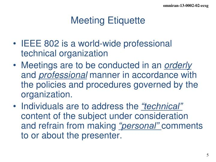 IEEE 802 is a world-wide professional technical organization