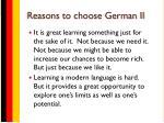 reasons to choose german ii
