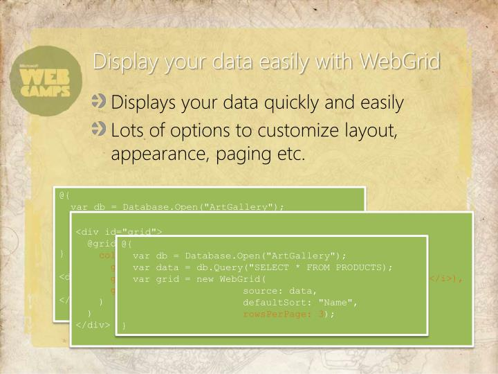 Display your data easily with WebGrid