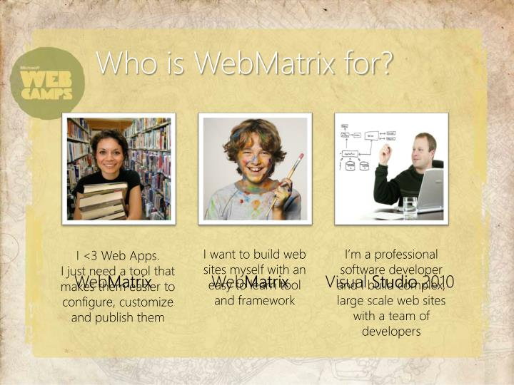 Who is WebMatrix for?