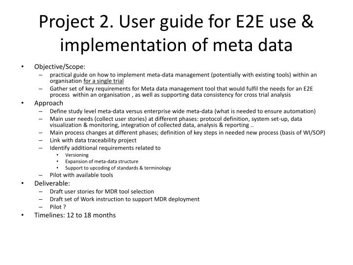 Project 2. User guide for E2E use & implementation of meta data
