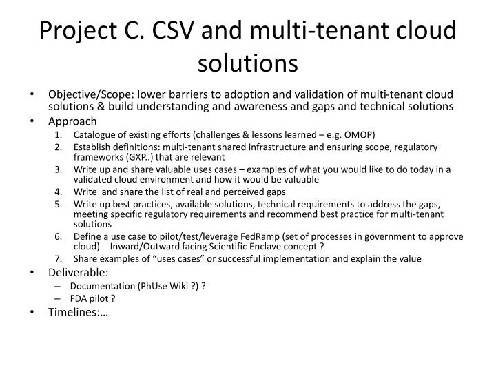 Project C. CSV and multi-tenant cloud solutions