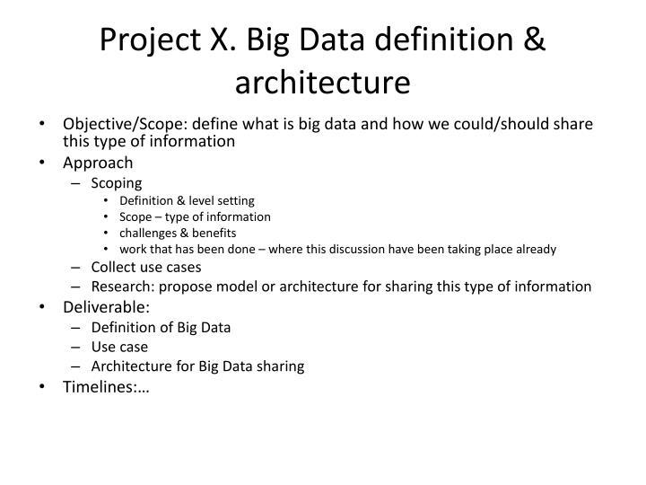 Project X. Big Data definition & architecture