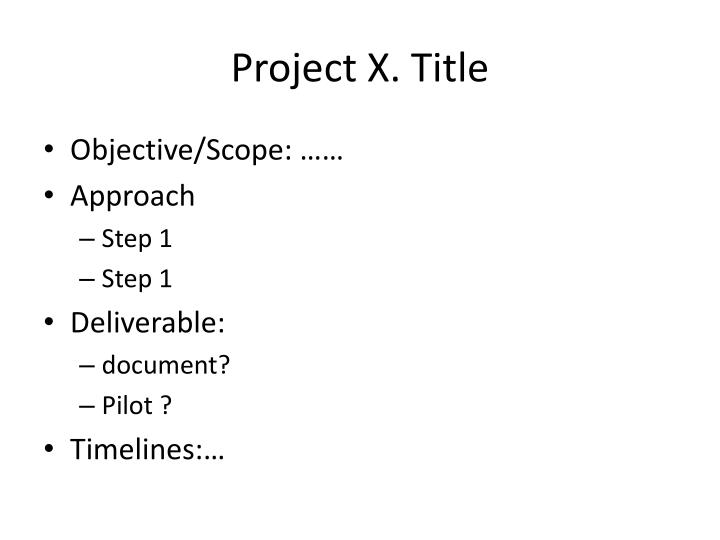 Project X. Title