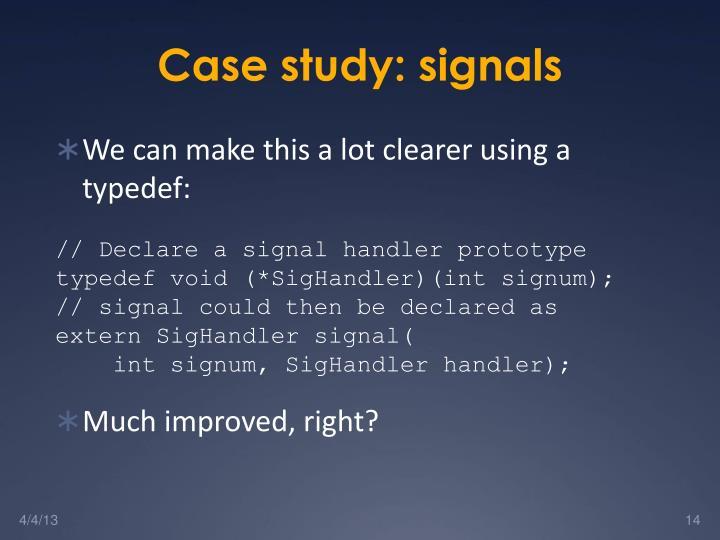 Case study: signals